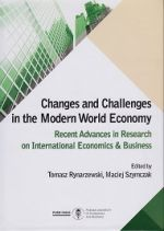 CHANGES AND CHALLENGES IN THE MODERN WORLD ECONOMY RECENT ADVANCES IN RESEARCH ON INTERNATIONAL ECONOMICS & BUSINESS